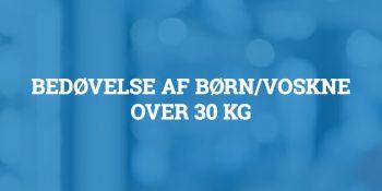 Bedøvelse af børn/voksne over 30 kg
